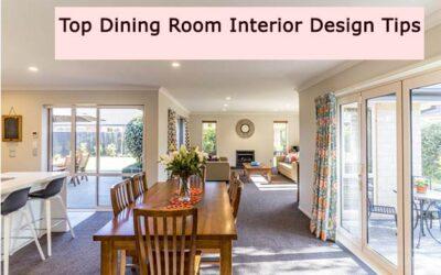 Top Dining Room Interior Design Tips
