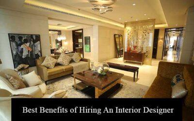 Best Benefits of Hiring An Interior Designer