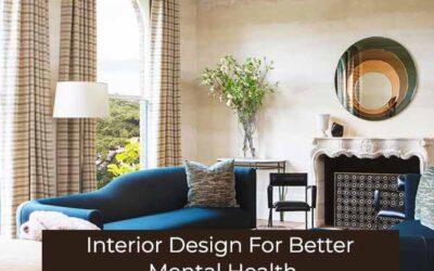 Interior Design For Better Mental Health