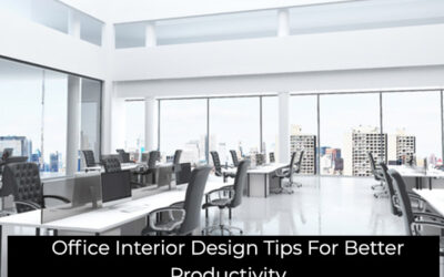Office Interior Design Tips for Better Productivity