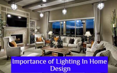Importance of Lighting In Home Design