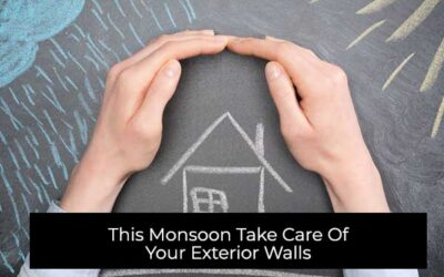 This Monsoon Take Care of your Exterior Walls